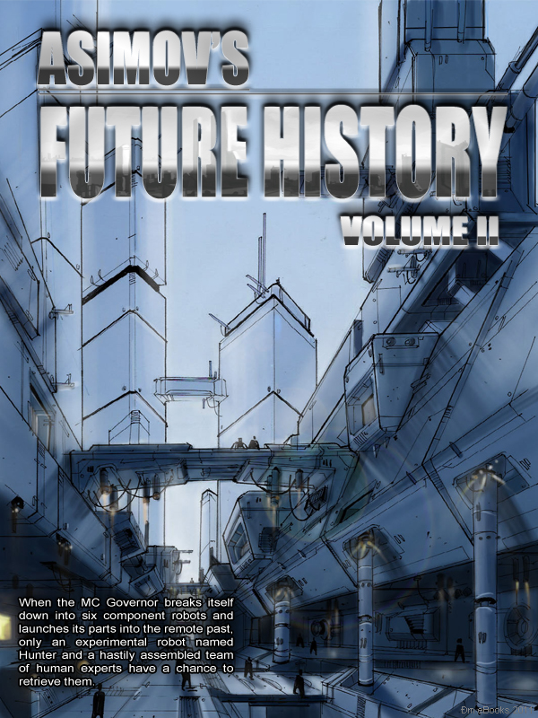 Asimov's Future History Vol 2